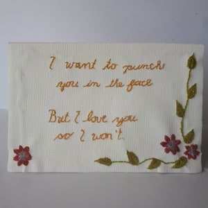 Original Quote Thread Art Frameable Card. Littlest Quotes FACE PUNCH of LOVE Card Embroidered Cotton Love Poem Customizable Colours