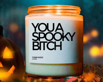 Spooky Bitch Candle, Funny Halloween Decor, Halloween Candle, Custom Candle, Halloween Party Favor, Halloween Gifts, Halloween Decoration