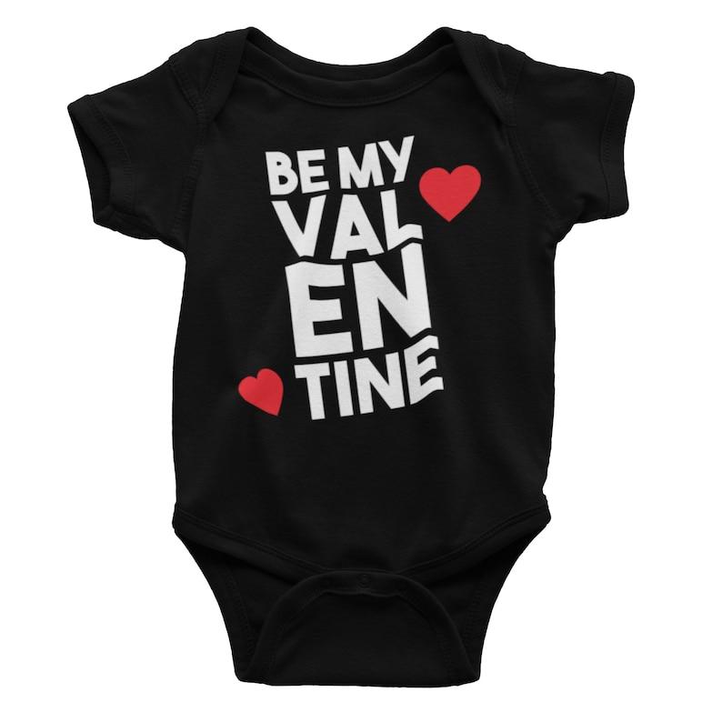 Cute Valentine Shirt Cute Valentine Baby, Be My Valentine Cute Baby Bodysuit Valentine Baby