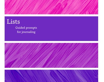 Lists - Guided prompts for journaling