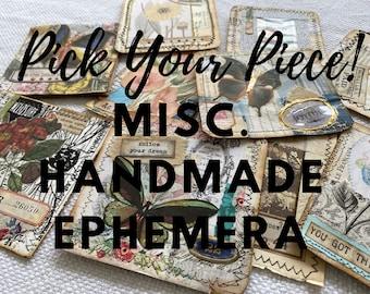 Pick Your Piece: Miscellaneous Handmade Ephemera