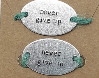 Never Give Up, Never Give In Shoe Tags / ID Charm - Hand Stamped