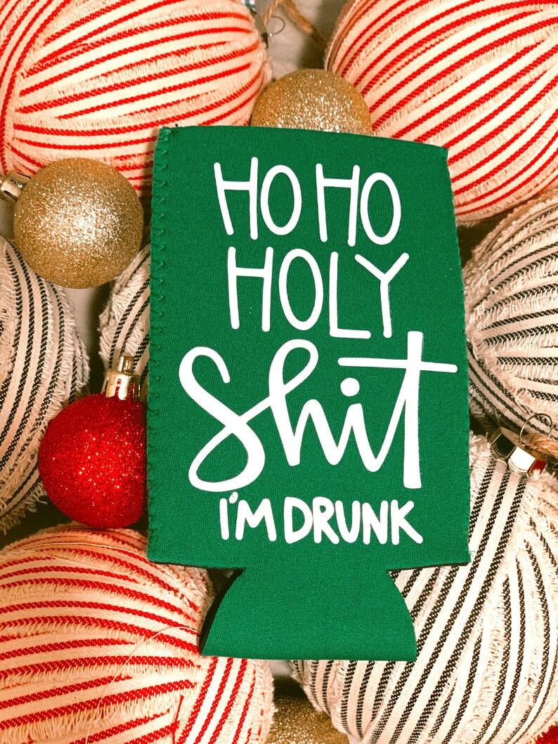 Ho Ho Holy Shit I\u2019m Drunk