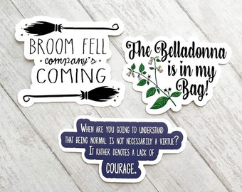 Practical Magic Inspired Sticker Set | Broom Fell Company's Coming | The Belladonna is in my Bag