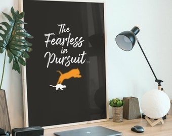 The Fearless in Pursuit, E&A Creations, Life Quote, Best Life, Poetry, Poster, Literary Quote, Inspiration, Digital, Print, Frame Quotes