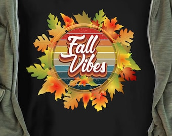 Fall Vibes Only Shirt Vintage Thanksgiving Gift For Fall Season