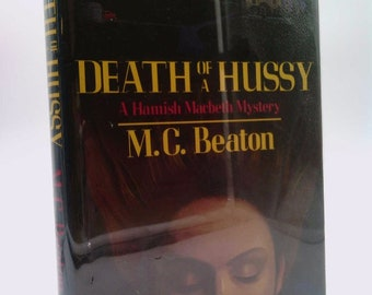 Death of a Hussy by M. C. Beaton