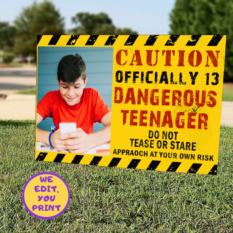 Officially a Teenager 13th Birthday Yard Sign With Photo Drive By Birthday Lawn Sign Digital File Only Teenage Quarantine Birthday