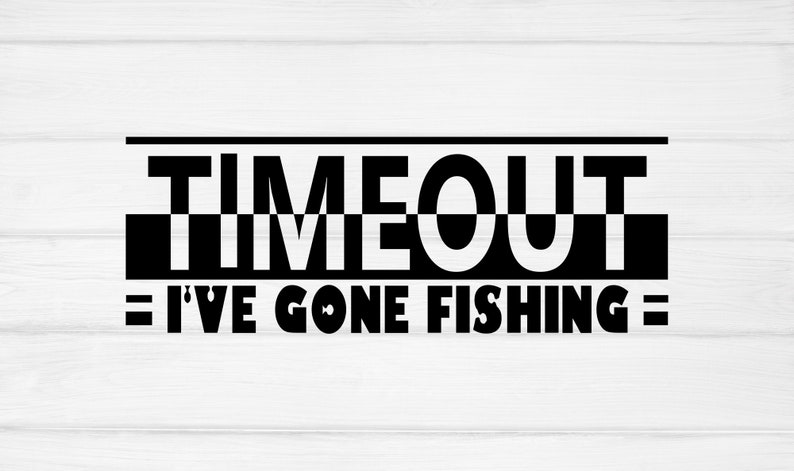 Download Svg Files For Cricut Straight Outta Timeout Svg Black Woman Svg Gifts Svg Silhouette Cute Kids Svg Timeout I Ve Gone Fishing Svg Clip Art Art Collectibles