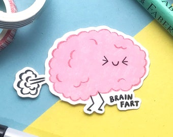 Brain Fart Vinyl Sticker - Funny Sticker - White Glossy