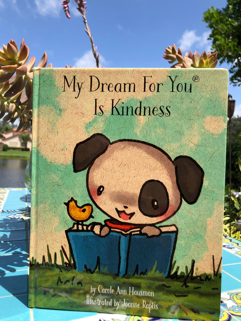 My Dream For You is Kindness by Carole Ann Hausman Illustrated image 0