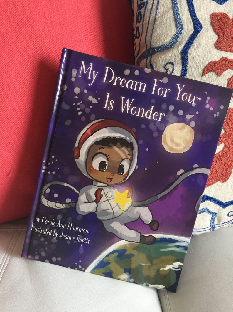 Childrens Book:  My Dream For You is Wonder by Carole Ann image 0