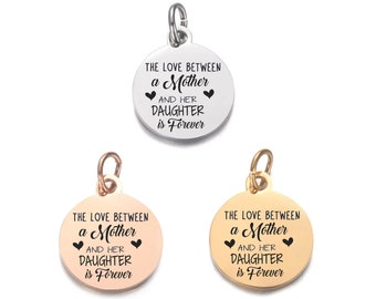 Love Between Mother And Daughter - Gold-Silver-Rose Gold Charm - Laser Engraved Charms - Personalized Charms - Jewelry Supplies