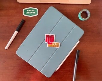 No Is A Full Sentence | Water Resistant Glossy Die Cut Sticker |