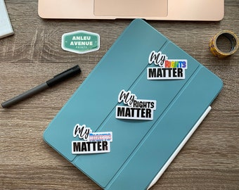 My Rights Matter   Water Resistant Glossy Die Cut Sticker  