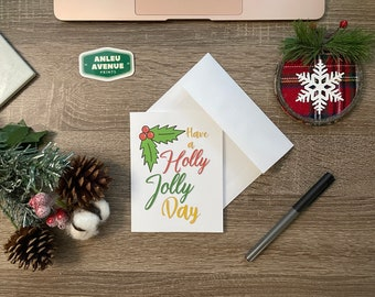 Holly Jolly Day Greeting Card | Blank A2 Size Greeting Card | Holiday Inspired Design
