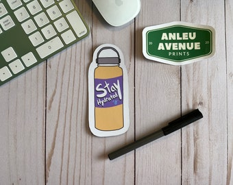 Stay Hydrated Magnet | High Quality Indoor Magnet |