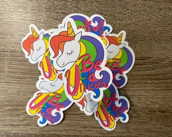 Be A Unicorn   Water Resistant Glossy Die Cut Sticker   Pride Inspired Design