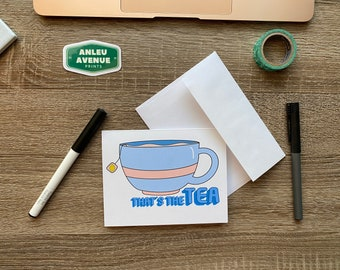 That's The Tea Greeting Card   Blank A2 Size Greeting Card
