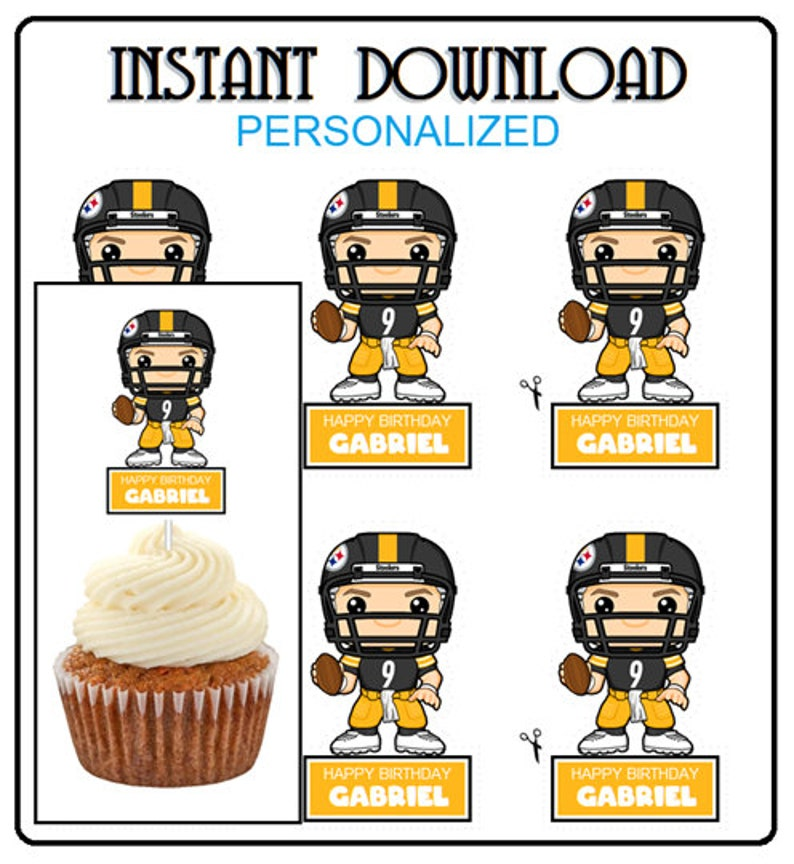 Pittsburgh Steelers Any Team Cupcake Toppers PNG File -DIY Favors Personalized Name Just print cut and glue to a stick -Football