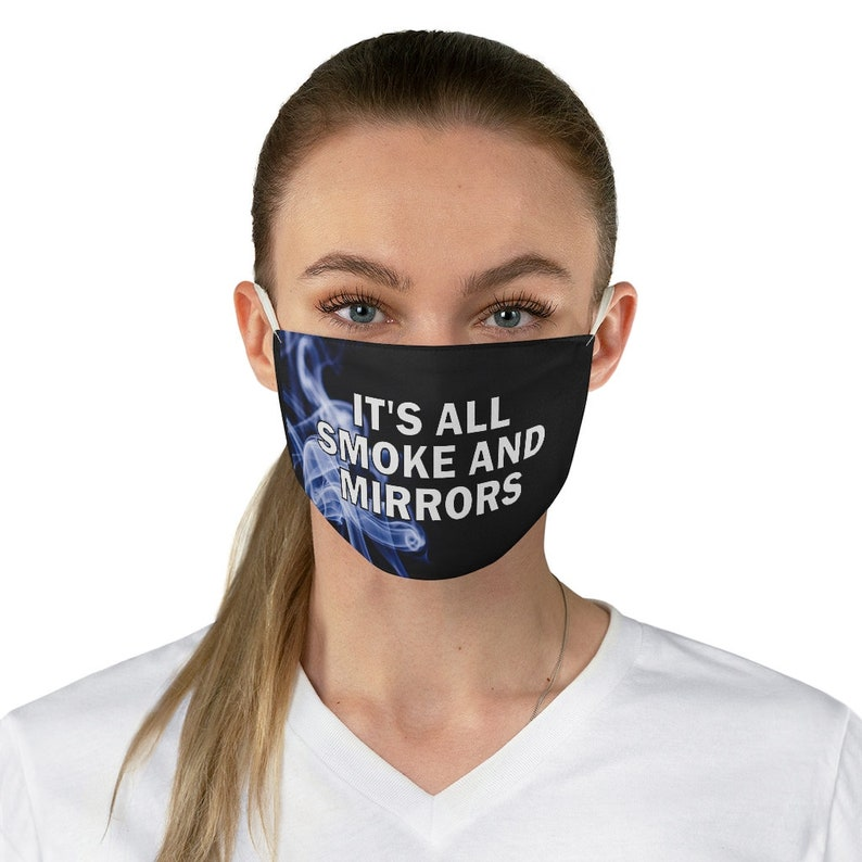 Smoke and Mirrors face mask. Face Mask Conspiracy image 1