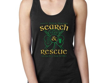 Saving Beer from Bottles  St Patrick/'s Day Ladies Racerback Tank Top Search and Rescue Shamrock