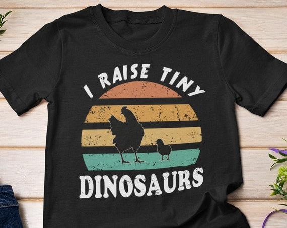 I Raise Tiny Dinosaurs Shirt, Chicken Shirt, Dinosaur Shirt