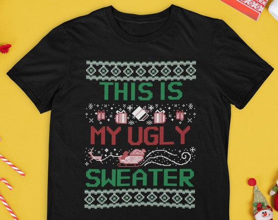 Ugly Sweater Shirt, Christmas Shirt, Ugly Christmas Shirt, Christmas Gift, Santa Shirt, Christmas Tee, Christmas 2020, Unisex T-shirt, S-5XL