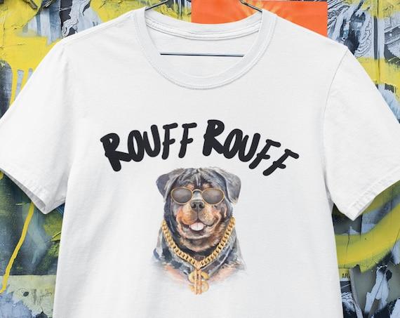 Rough Dog Shirt, Rottweiler Dog Shirt, Funny Dog Shirt, Rottweiler Gift, Dog Lover Shirt, Dog Owner Shirt, Pet Shirt, Dog Lover Gift, Cotton