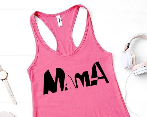 Mama Tank Top, Mama Shirt, Gift For Mom, Womens Tank Top, Mothers Day Gift, Mama Gift, Mothers Day Shirt, Racerback Tank, Mom Birthday Gift