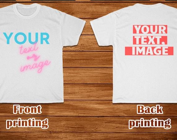 Custom Text Shirt, Custom Shirt, Personalized T-shirt, Customized  T shirt, Unisex Tees, Custom Gift, Shirt Design,  Custom Image tshirt