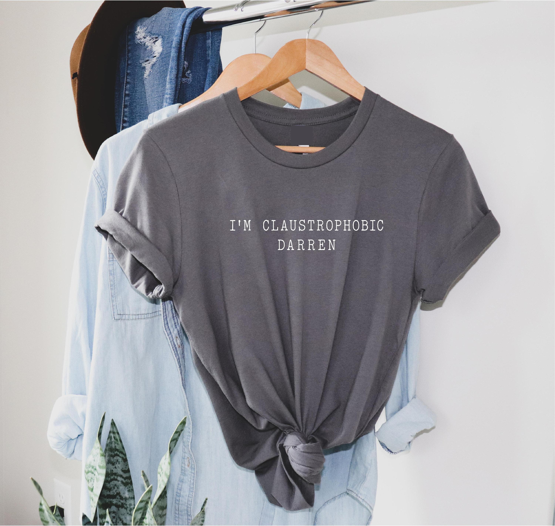 I/'m claustrophobic Darren Ladies hoodie Gemma Collins Quote slogan hoody