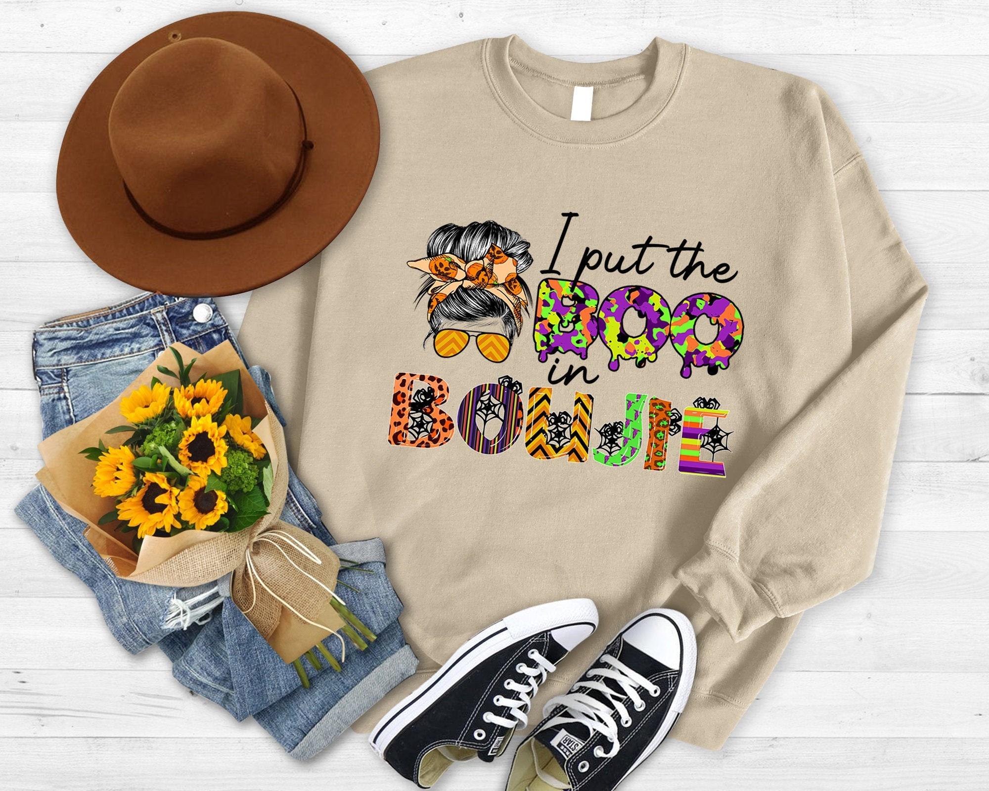 I Put The Boo In The Boujie Messy Bun Sweatshirt, Fall Shirt, Halloween Sweatshirt, Thanksgiving Sweatshirt, Cute Women Sweatshirt