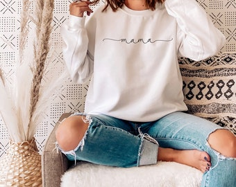 Mama Sweatshirt, Mama Shirt, Mama Gift, Mama Sweat shirt, pregnancy announcement, new mom gift