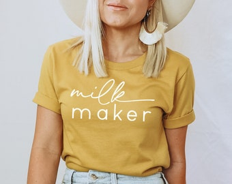 Milk Maker Shirt, New Mom Shirt, New Mama, Normalize Breastfeeding, Pumping Mama, New Mom Gift, Gift for Mama, breastfeeding appreciation