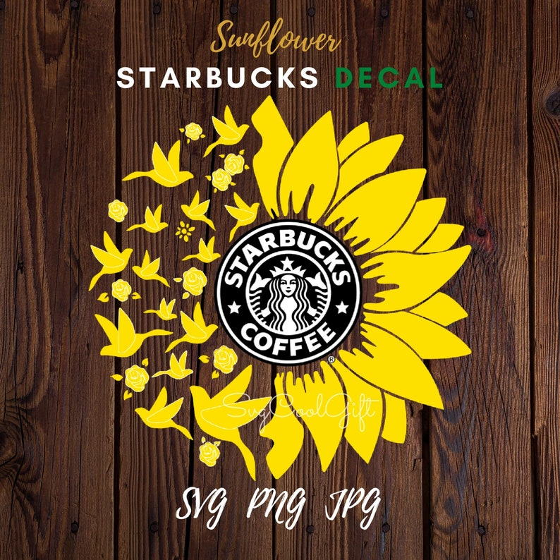 Download Sunflower Starbucks Svg Bird Sunflower Starbucks Cup Svg ...