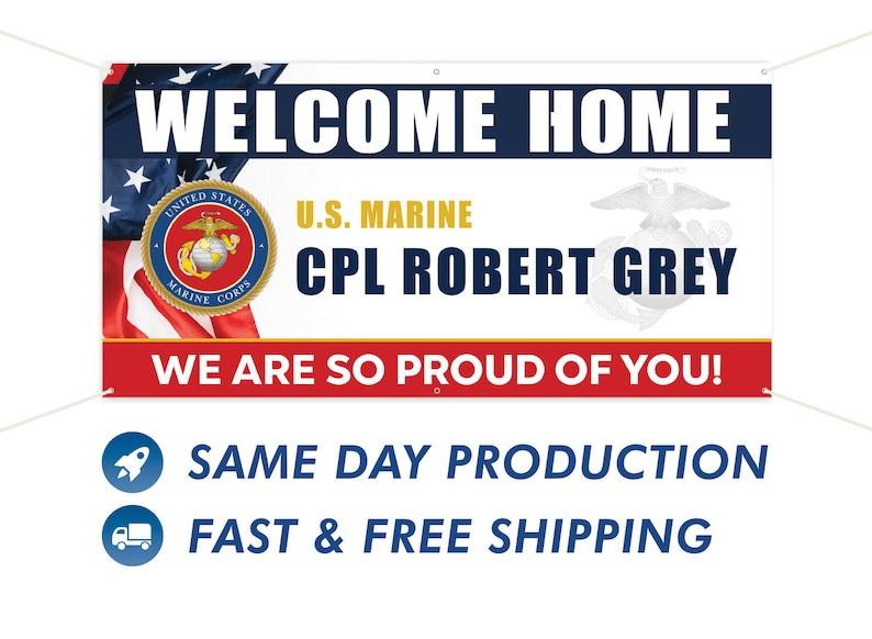 Welcome Home Marine Custom Military Vinyl Banner image 1