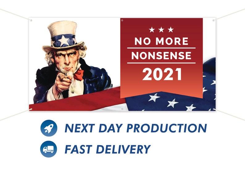 2021 No More Nonsense Vinyl Banner