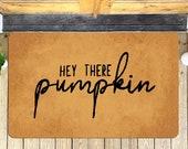 Hey There Pumpkin Doormat, Halloween Doormat, Pumpkin, Fall Decor, Funny Doormat, Welcome Doormat, Funny Gift, Home Doormat, Door Mat - 9