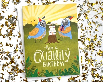 Quail Pun Birthday Card