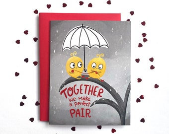 We Make A Perfect Pair Card