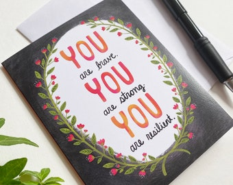 You Are Strong Card, Sympathy Card, Affirmation Cards, You Got This, Sobriety Card, Motivational Cards, Fighting Cancer, Breast Cancer Gifts