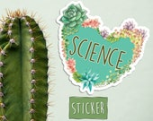 Succulent Science Love Sticker, Cactus and Science Sticker, I love Science sticker, Heart Science and succulent art, Science Art Sticker