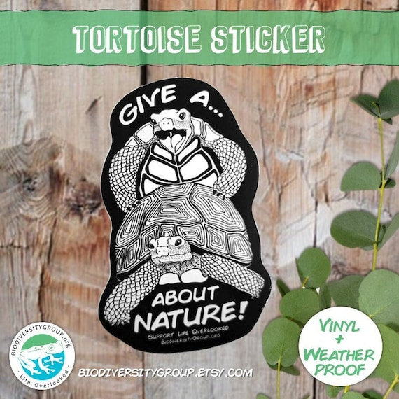 Tortoise Sticker, Give a F about Nature