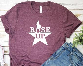 American Musical Rise Wise Eyes Up Hamilton T-Shirt Broadway Shirt Golden Alexander Hamilton T Shirt Hamilton Shirt