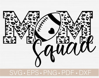 Football Mom Squad Svg, Football Svg Cut File, Football Mom Shirt Svg Files for Cricut - Cut - Iron On, Silhouette File, Football Vector