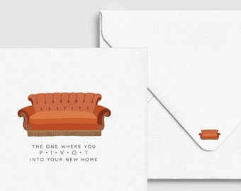 Housewarming Friends Pivot Couch Card -  Funny New Home Greeting, Moving House Gift, Custom Personalized, Punny