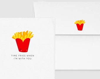 Time Fries When I'm With You - Punny Funny Anniversary Love Greeting, Custom Personalized, Food & Drink Quarantine Card