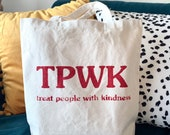 Treat People With Kindness TPWK Canvas Tote Bag