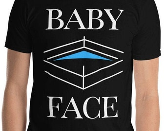 Baby Face Unisex T-Shirt - Funny Wrestling TShirt featuring a wrestling ring and the popular good guy label